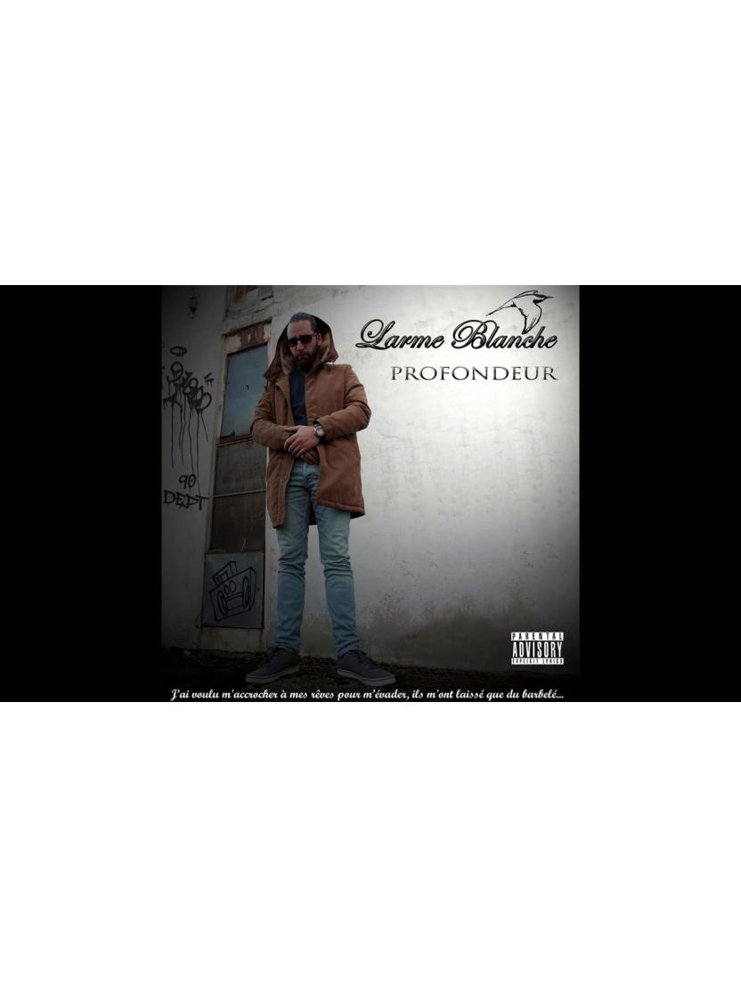 "Album Cd "" Profondeur "" - Larme Blanche"