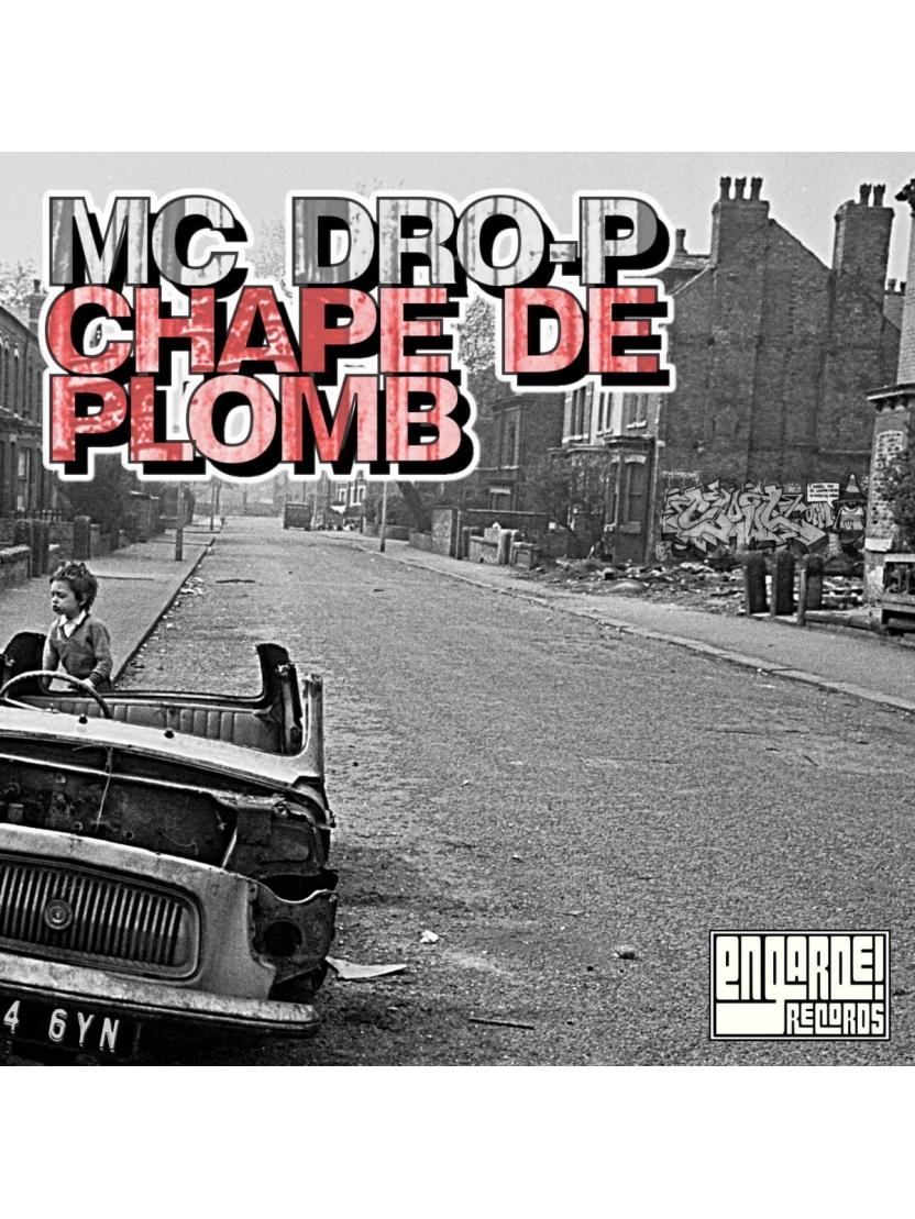 """Album Cd """" Mc Dro-P """" - Chape de Plomb"""