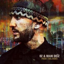 """Album Cd """"OZ & mani deÏz - Pour toujours"""""""