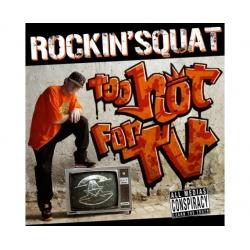 "Album Cd ""Assassin Rockin'squat "" - Too hot for TV"