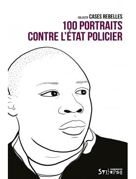 Livre - 100 portraits contre l'état policier
