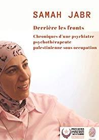 """DR Samah Jabr """"Derrière les fronts"""""""