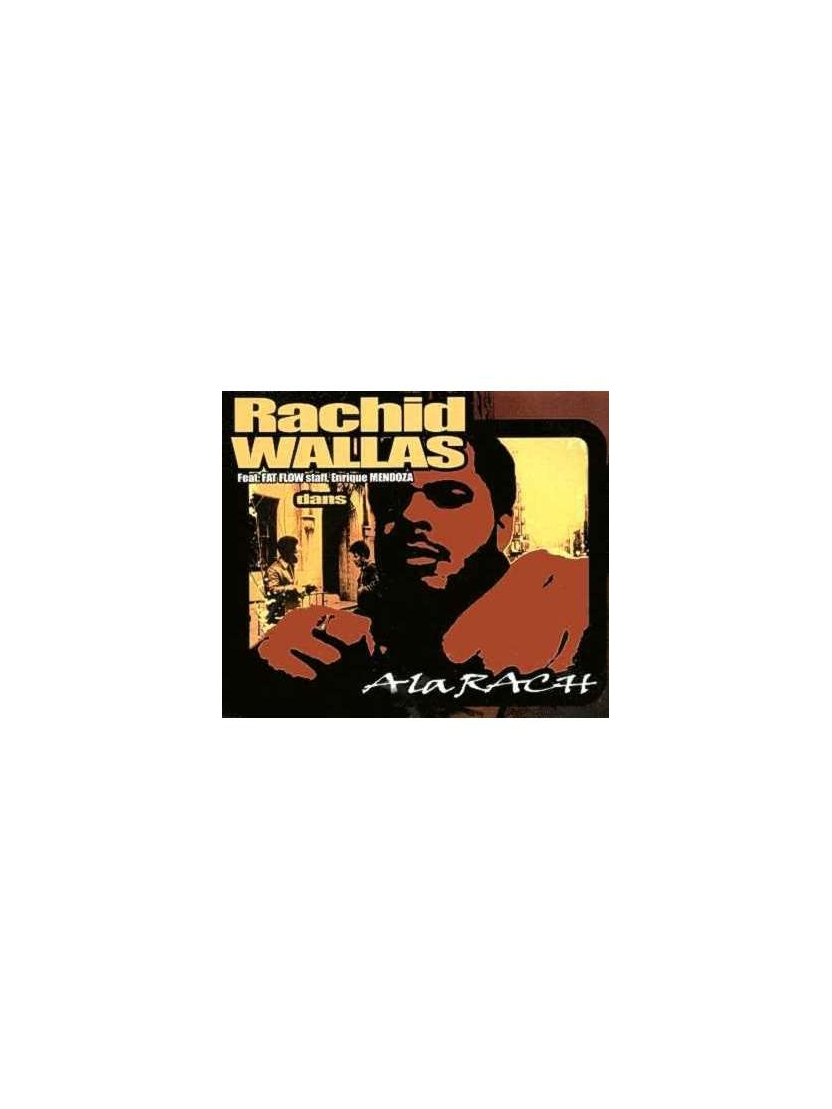 Maxi vinyl rachid wallas a la rache