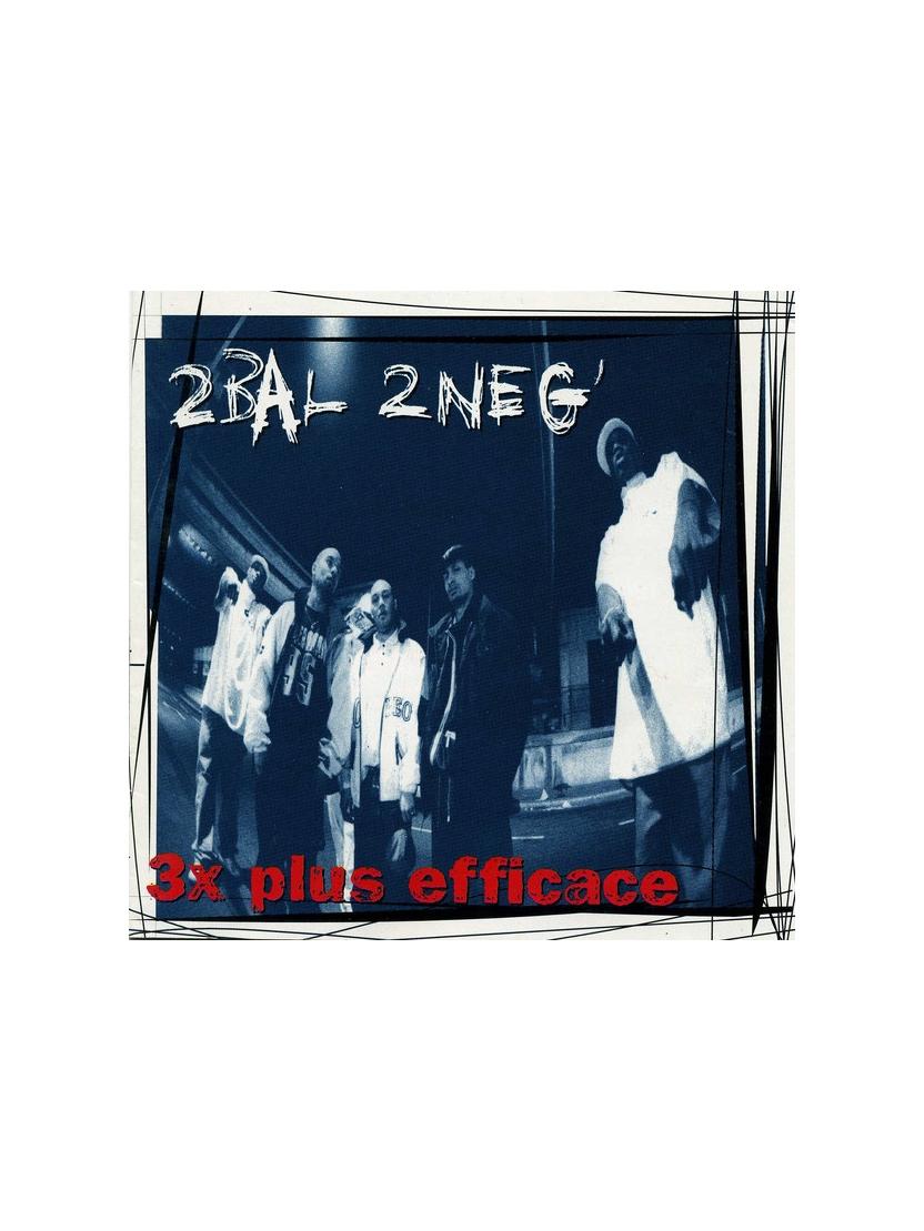 """album cd 2bal 2 neg """"3 fois plus efficace"""""""