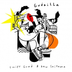 "Album Cd ""Swift Guad & Raw Saitama"" - Guerilla"