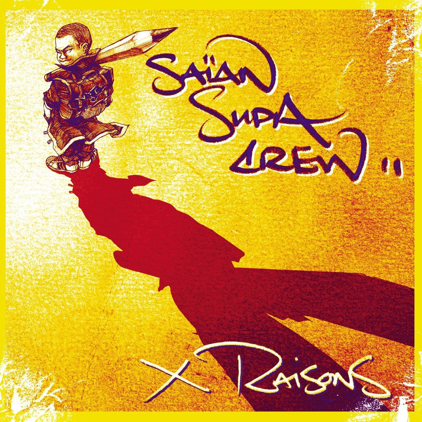 "Album Cd ""Saian Supa Crew - X Raisons"""