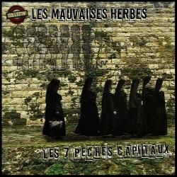 """Album Cd """"Les Mauvaises Herbes - Les 7 péchés capitaux"""""""