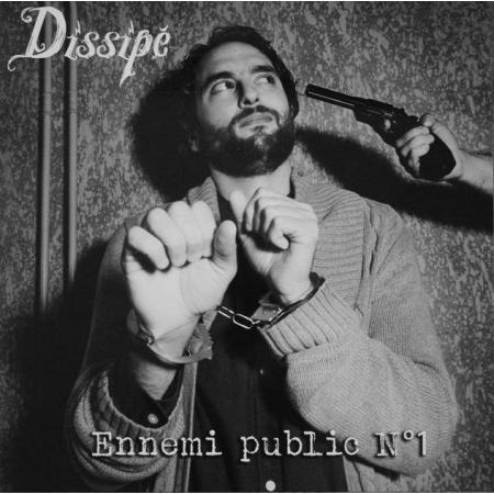 """Vinyle """"Dissipé - Ennemi Public N°1"""""""