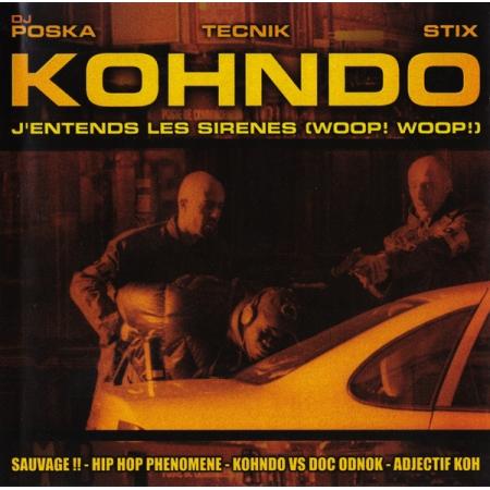 "Maxi vinyle kohndo 'j'entend les sirenes"""