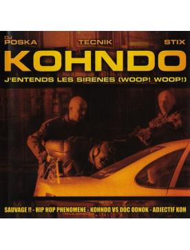 "Maxi vinyl kohndo 'j'entend les sirenes"""