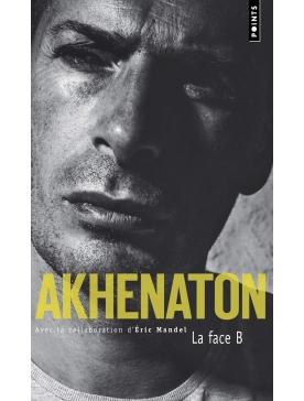 livre Akhenaton: La face B