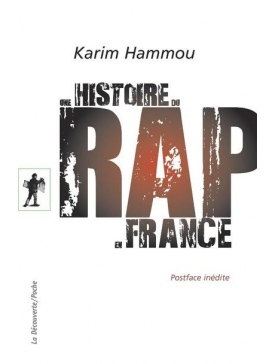 """livre """"une histoire du rap en france"""" - Karim Hammou"""