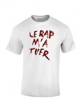 T Shirt Chimiste - Le rap ma tuer