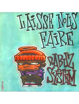 Album Cd D.Abuz System – Laisse Nous Faire