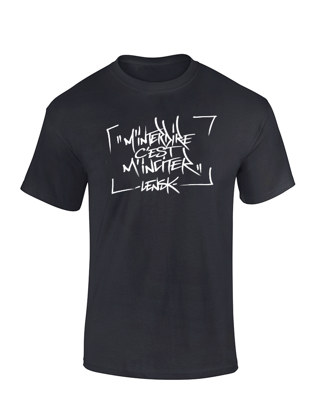 T-Shirt M'interdire c'est m'inciter