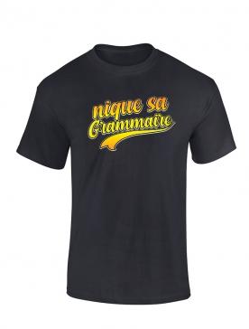 Tshirt Nique sa Grammaire noir