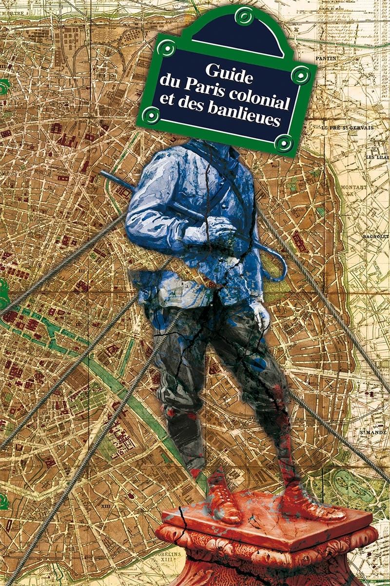 """Livre """"Guide du Paris colonial et des banlieues"""""""