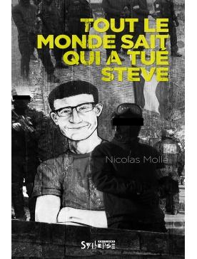 """Livre Nicolas Molle """"Tout le monde sait qui a tué Steve"""""""