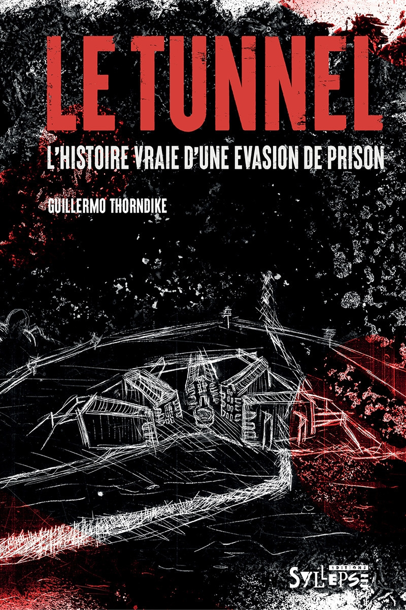 """Livre """"Guillermo Thorndike """"Le Tunnel"""""""""""