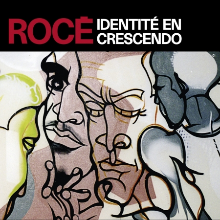"Album Cd ""Rocé"" - Identité en crescendo"