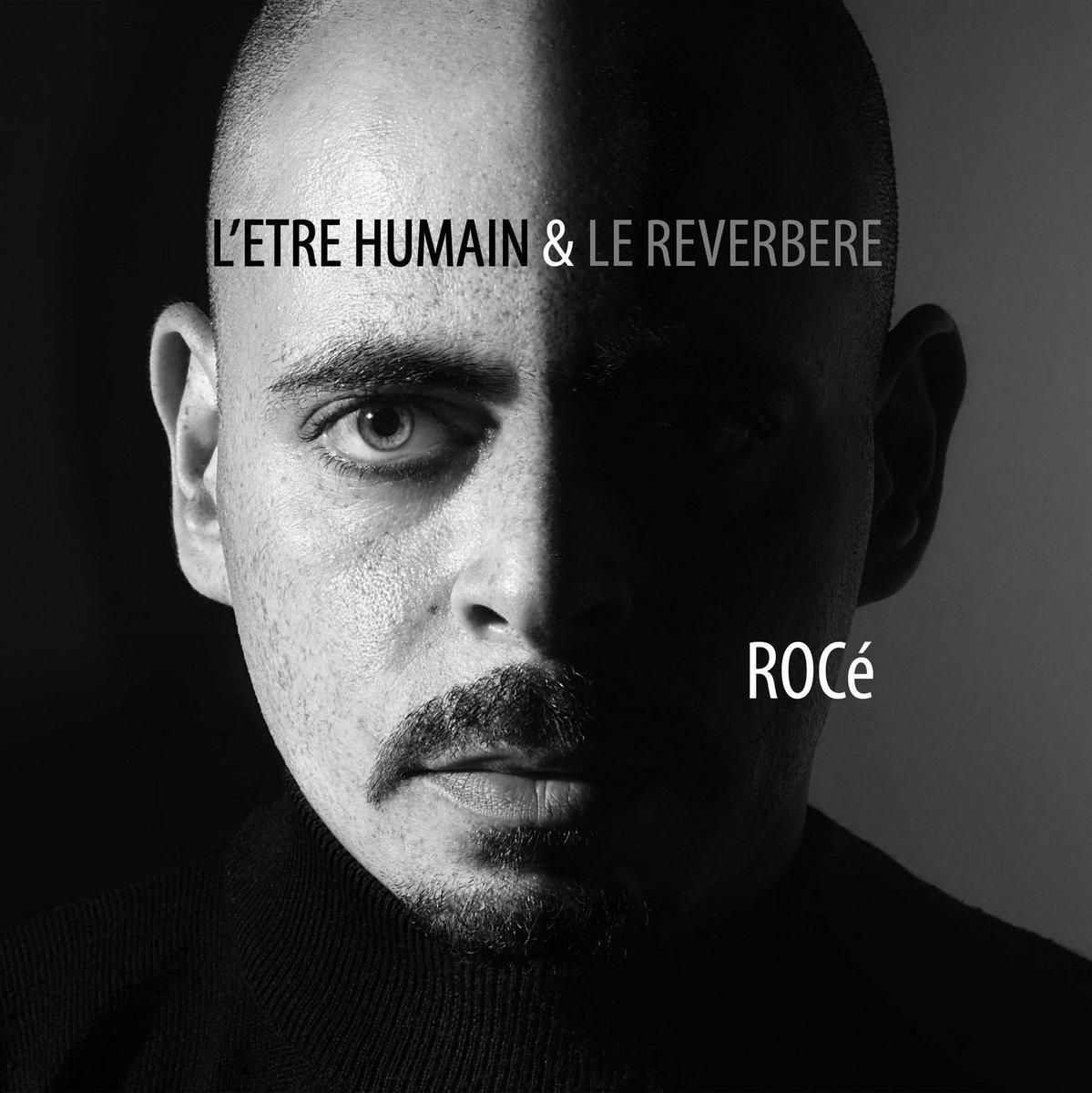 """Album Cd """"Rocé - L'être humain & le reverbère"""""""