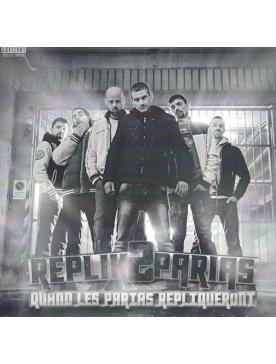 """Album Cd """"Réplik2Parias - Quand les parias répliqueront"""""""
