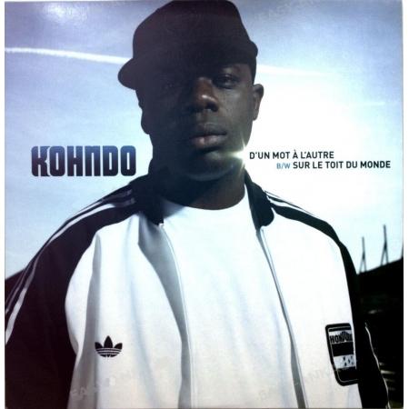 """Album vinyle Kohndo - """"d'un mot à l'autre maxi / Sur le toit du monde"""""""