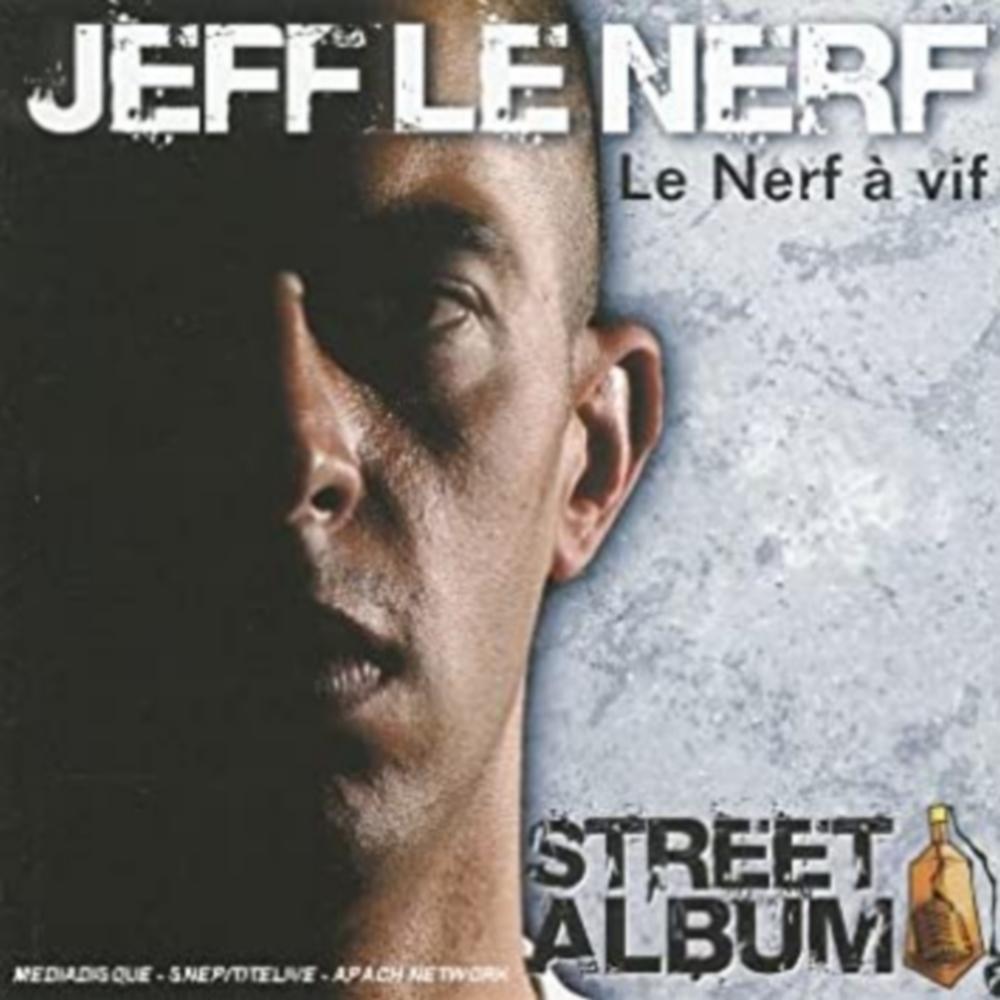 """Album Cd """"Jeff le nerf - Le nerf à vif"""""""