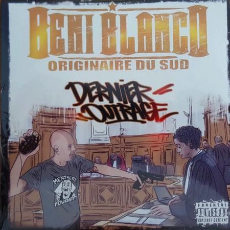 "Album Cd ""Beni Blanco"" - Dernier outrage"