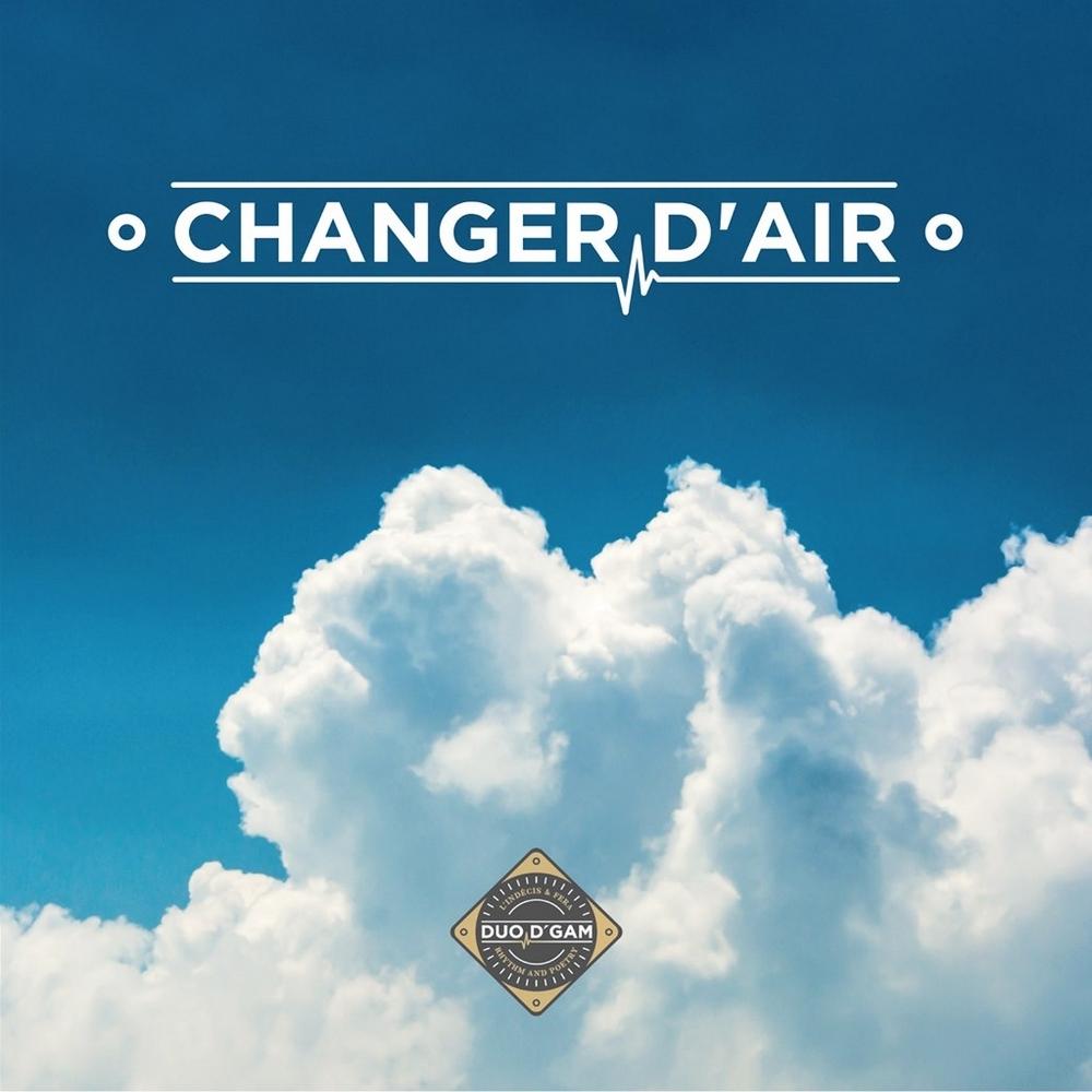 """Album Cd """"Duo D'Gam - Changer d'air"""""""