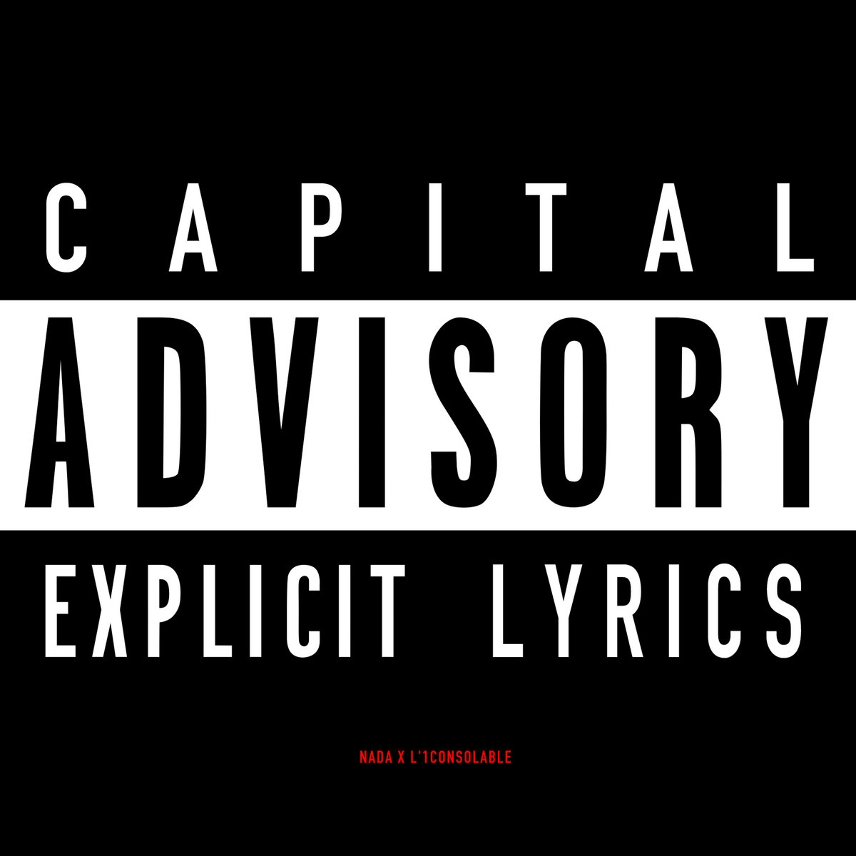 "EP Cd ""L'1consolable & Nada - Capital Advisory"""