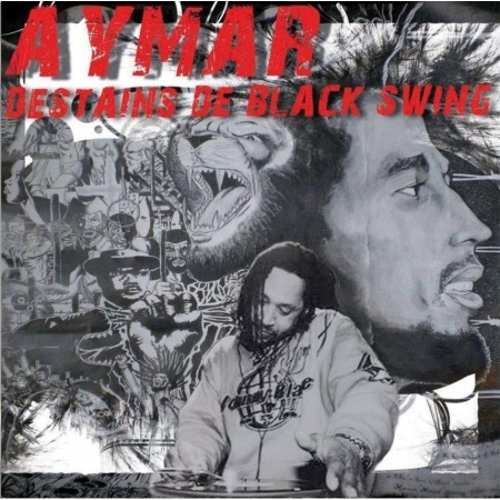 "Album Cd ""Aymar - DeStains de Black Swing"""
