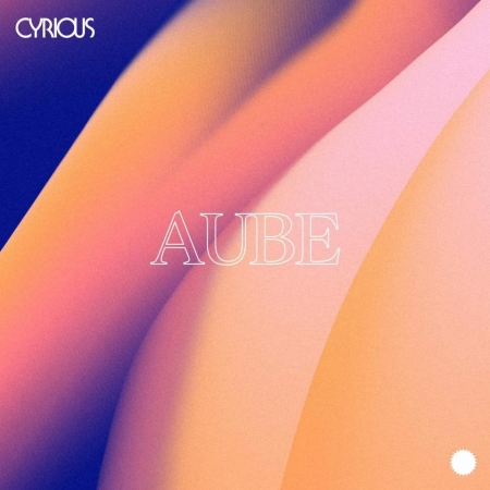 "Album Cd ""Cyrious - Aube"""