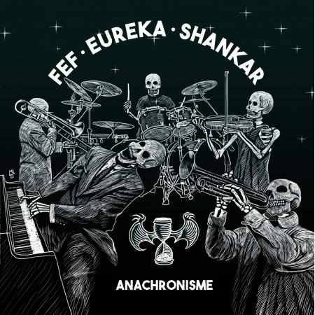 """Ep-Cd """"Fef (Kids Of Crackling), Euréka Keskler & Shankar - Anachronisme"""""""