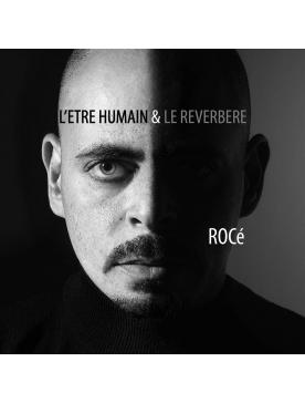 """Album vinyle """"Rocé -L'être humain & le réverbère"""""""